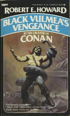 Black Vulmea's Vengeance by Robert E. Howard - Berkley 1st 1979 – Softcover