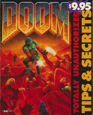 Doom: Totally Unauthorized Tips & Secrets Official Strategy Guides 1994 1st Ed. PB