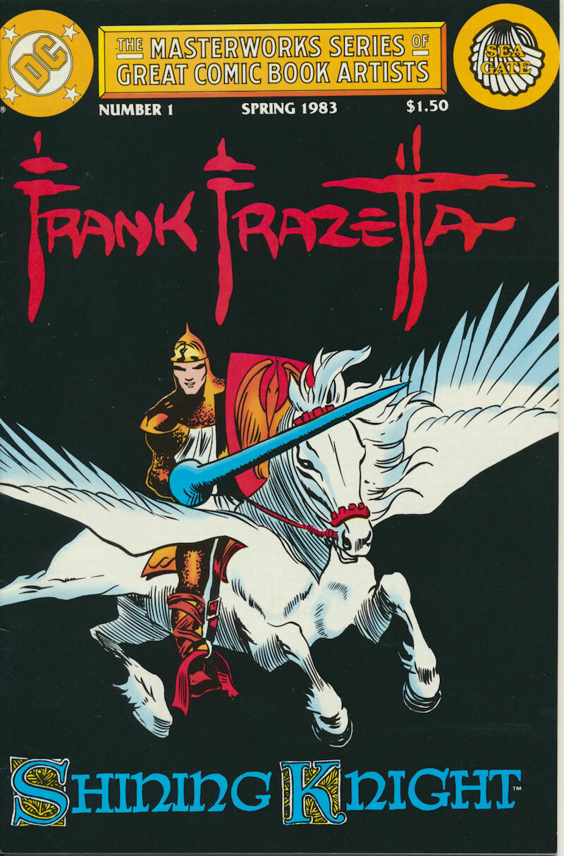 The Masterworks Series Of Great Comic Book Artists No 1: Shining Knight Frank Frazetta