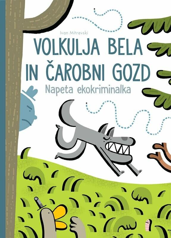 Volkulja Bela in čarobni gozd