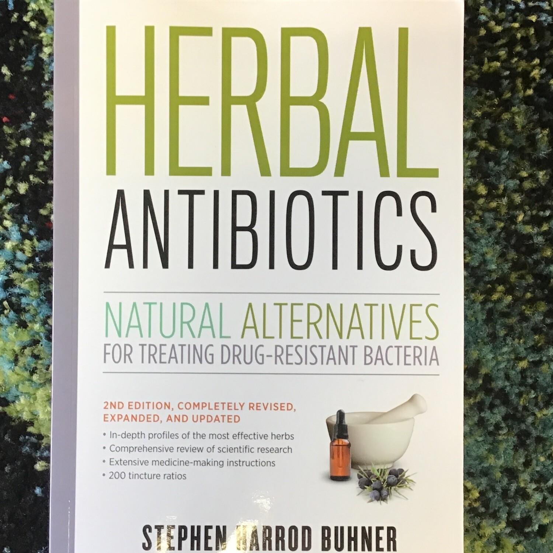 Herbal Antibiotics by Stephen Harrod Buhner