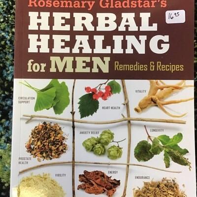 Herbal Healing for Men by Rosemary Gladstar