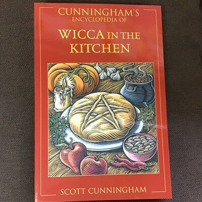 Wicca in the Kitchen by Scott Cunningham