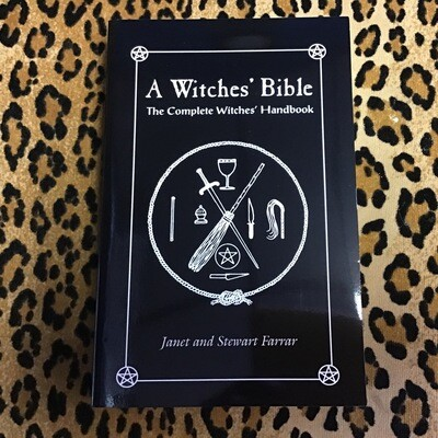 The Complete Witches' Bible