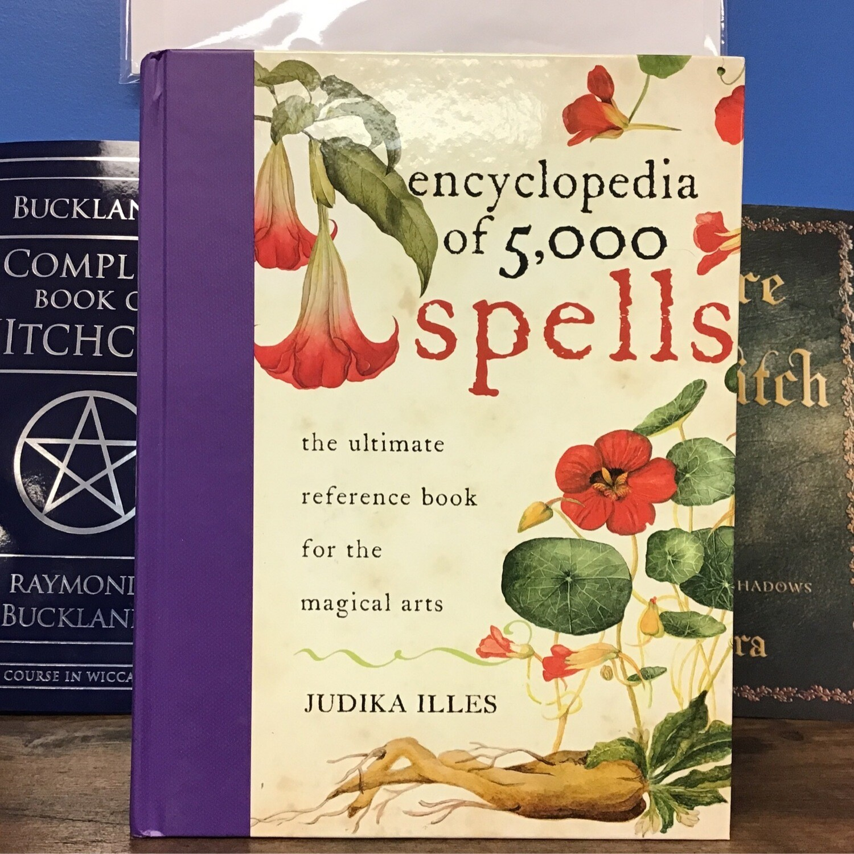 Encyclopedia of 5000 Spells by Judika Illes