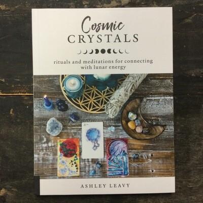 Cosmic Crystals by Ashley Leavy