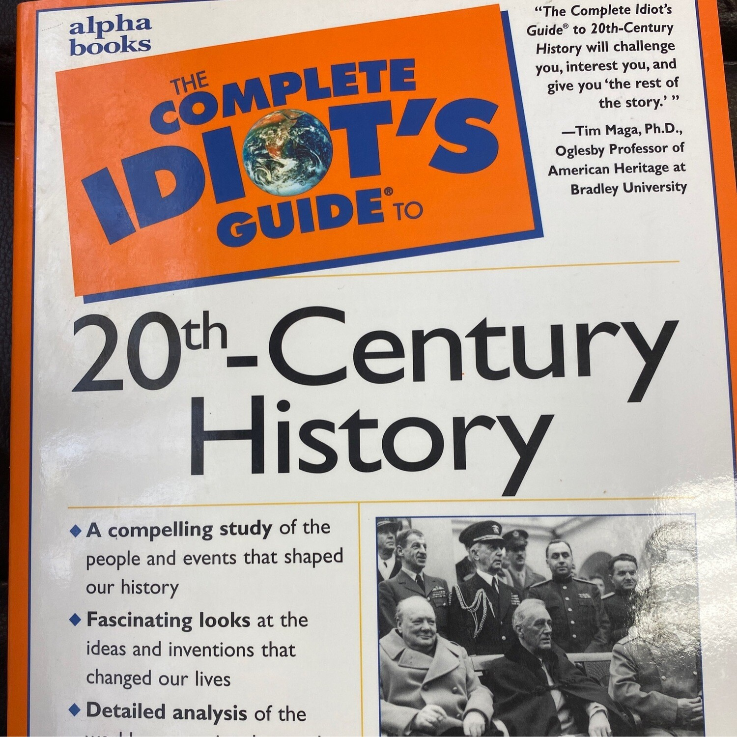 The Complete Idiot's Guide to 20th Century History