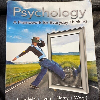 Psychology A Framework for Every Day Thinking- Textbook
