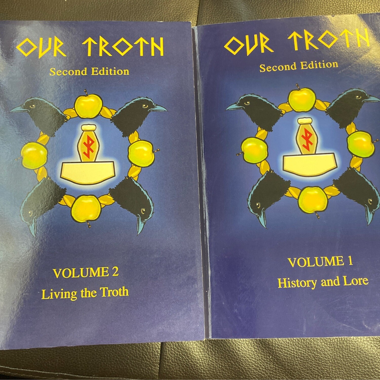 Our Troth Volume I & II
