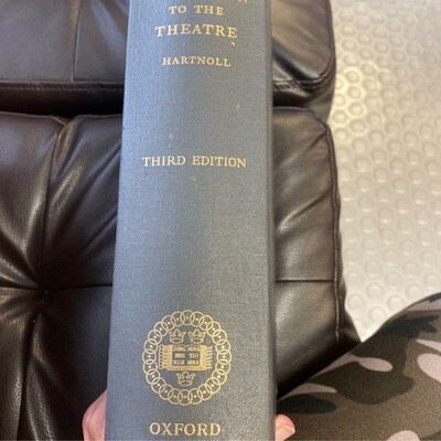The Oxford Companion to The Theatre Third Edition