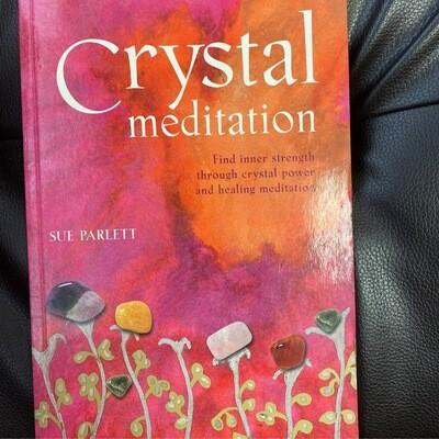Crystal Meditation by Sue Parlett