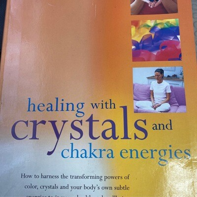 Healing with Crystals & Chakra Energies by Sue & Simon Lilly