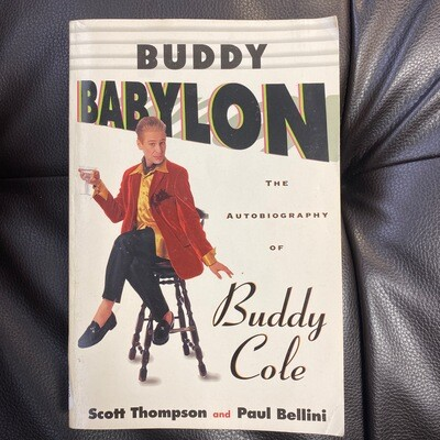 Buddy Babylon The Autobiography of Buddy Cole