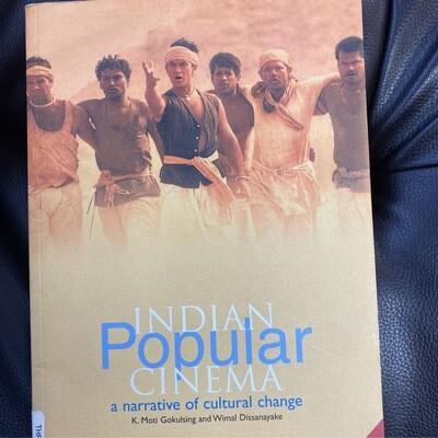 Indian Popular Cinema by K. Moro Gokulsing and Wimal Dissanayake