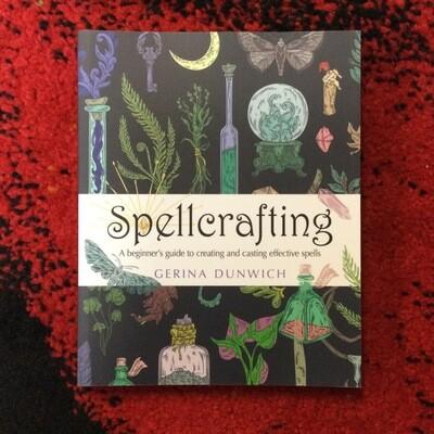 """""""Spellcrafting"""" Gerina Dunwich"""