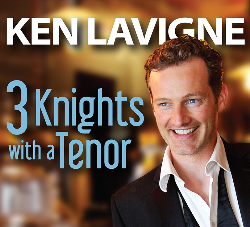 Ken Lavigne - 3 Knights with a Tenor (2019)
