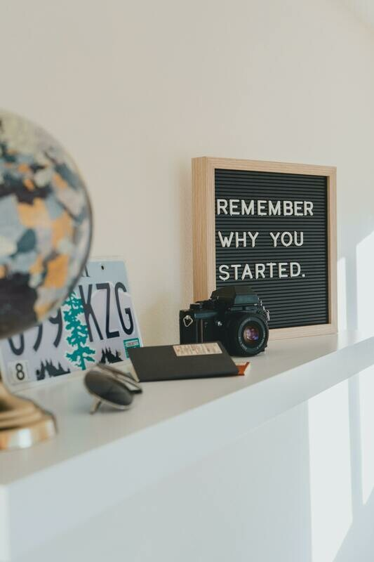 Digital Wallpaper- remember why you started