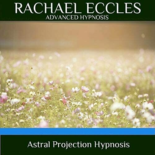 Astral Projection Hypnotherapy, Hypnosis Download or CD