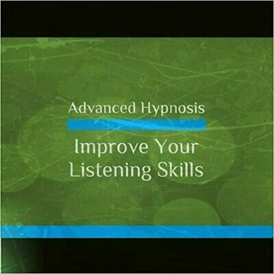 Better Listening, Improve Your Listening Skills, Hypnosis Download or CD
