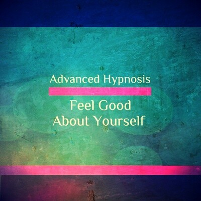 Feel Good About Yourself, Hypnotherapy For High Self Esteem & Confidence Hypnosis Download or CD
