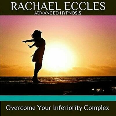 Overcome Your Inferiority Complex Hypnotherapy Hypnosis  Download or CD