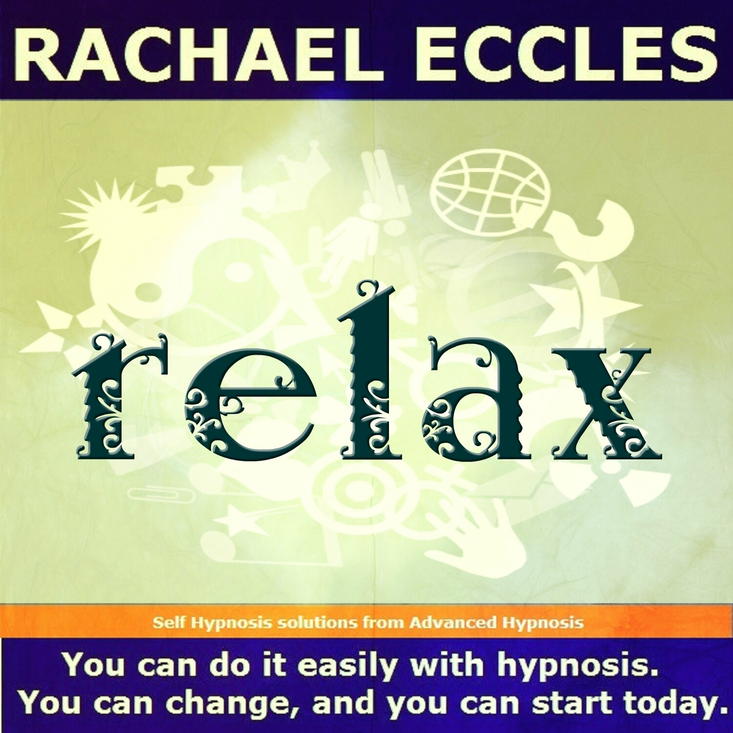 Relax: Relaxation Hypnotherapy Relaxing, Calming MP3 Hypnosis Download or CD