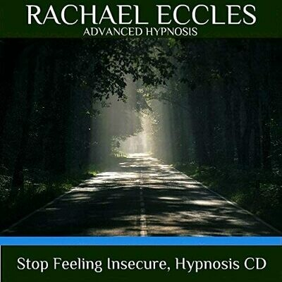 Stop Feeling Insecure Hypnotherapy to Overcome Insecurity Hypnosis Download or CD