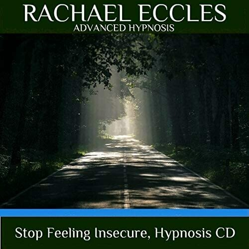 Stop Feeling Insecure Overcome Your Insecurity, Hypnotherapy, Self Hypnosis CD