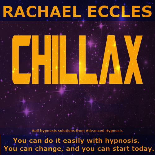 Chillax: Feel Relaxed, Let Go of Anxiety Hypnotherapy, Hypnosis Download or CD