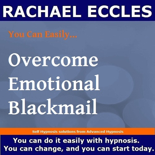 Overcome Emotional Blackmail & Manipulation Hypnotherapy Hypnosis Download or CD