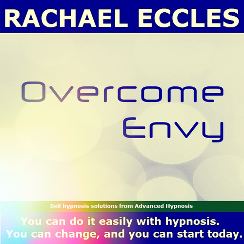 Overcome Envy and Focus on Your Life Instead, Hypnotherapy  Hypnosis Download or CD