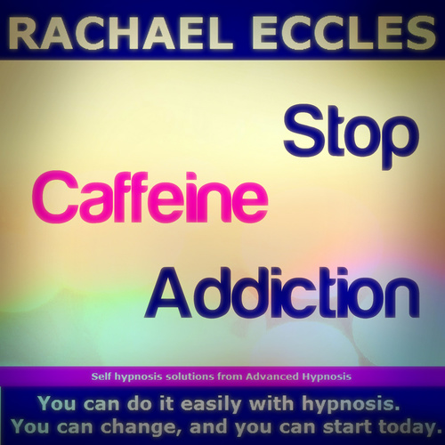 Stop Caffeine Addiction, Take Control and Reduce or Stop Caffeine Intake, Self Hypnosis Download or CD