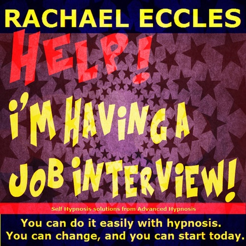 Help! I'm Having a Job Interview, Overcome Interview Nerves Hypnotherapy, Hypnosis Download or CD