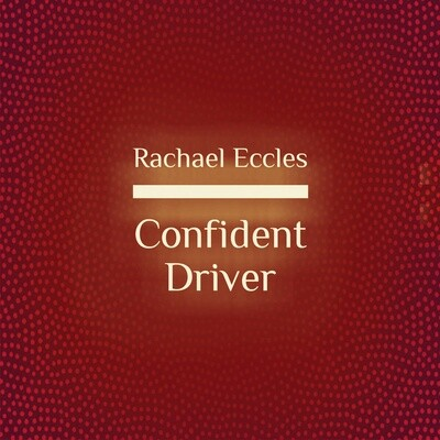Confident Driver: Overcome Nerves, Anxiety and Fear and Have Confidence in Yourself as a Driver, Hypnosis Download or CD