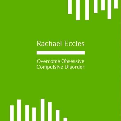 Overcome Obsessive Compulsive Disorder (OCD) Self Hypnosis CD or MP3 Download