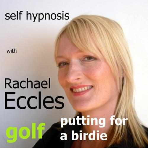 Golf: Putting for a Birdie, Self Hypnosis, Sports Hypnotherapy, Hypnosis Download or CD
