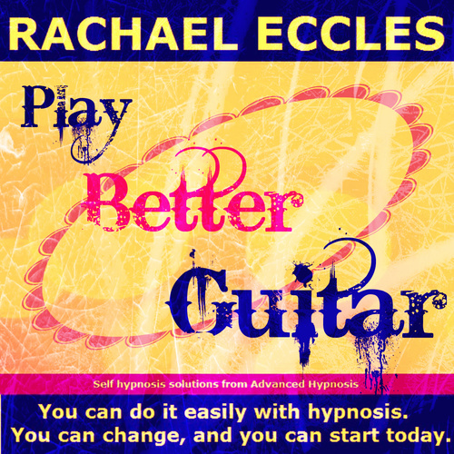 Play Better Guitar Hypnotherapy to Learn Faster, Self Hypnosis Download or CD