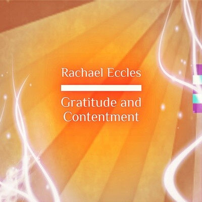 Gratitude and Contentment, Guided Meditation, Hypnotherapy Instant Hypnosis Download or CD