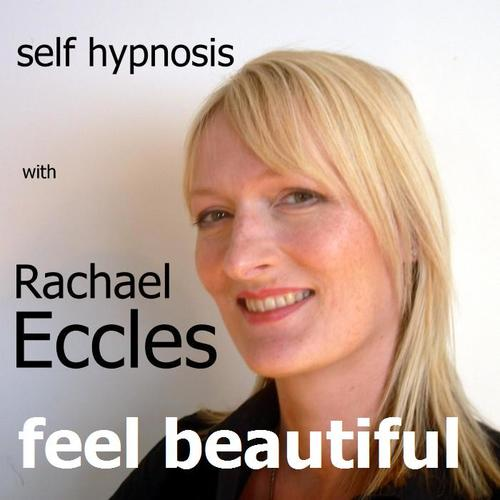 Feel Beautiful, Better Self Image, Feel Attractive and Good About Yourself Hypnotherapy, Self Hypnosis CD