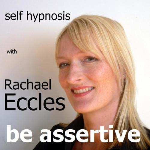 Be Assertive, Hypnotherapy Self Hypnosis Meditation CD