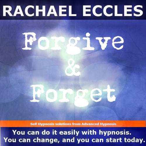 Forgive & Forget, Let Go of Grudges and Move on, Forgiveness Hypnotherapy, Self Hypnosis CD