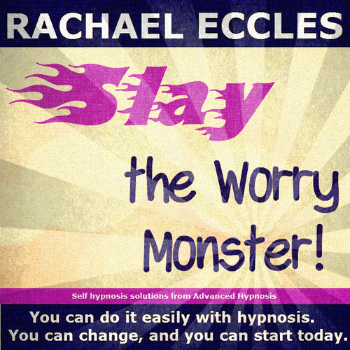 Slay the Worry Monster, Hypnotherapy to Stop Worrying so Much, Self Hypnosis CD