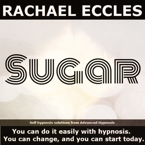 Sugar: Reduce or Stop Your Sugar Intake, Stop Sugar Cravings and Desire for Sweet Sugary Foods or Drinks, Hypnotherapy, Self Hypnosis CD