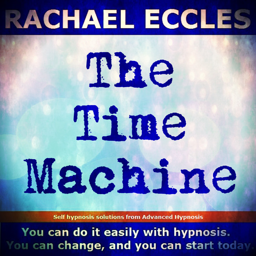 The Time Machine, Fantasy Time Travel, Guided Meditation Self Hypnosis CD