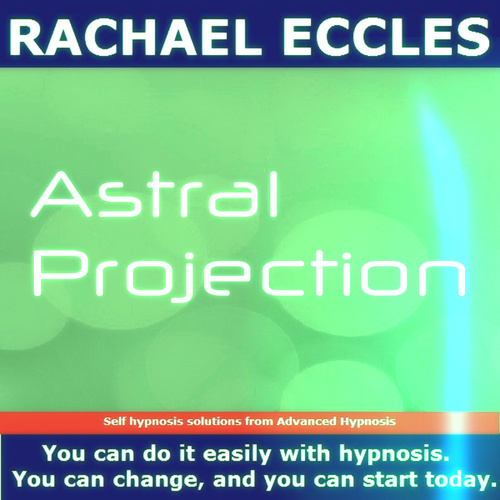 Astral Projection,  Self Hypnosis Meditation Hypnotherapy Hypnosis CD