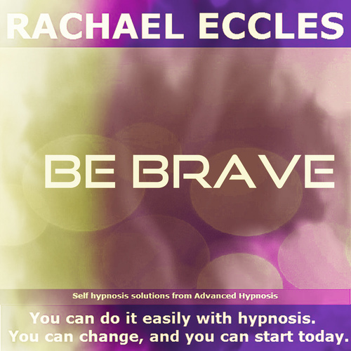 Be Brave Self Hypnosis Hypnotherapy Meditation CD