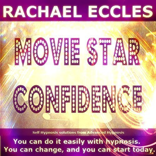 Movie Star Confidence, Get Super Confident Hypnotherapy Hypnosis Download or CD