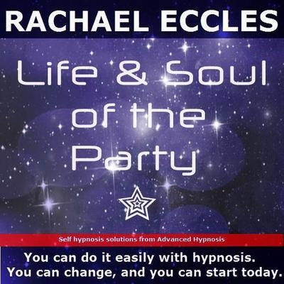 Be The Life & Soul of the Party, Social Confidence, Hypnotherapy Hypnosis Download or CD