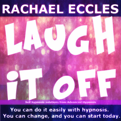 Laugh it Off, Don't Get Angry or Upset, Become a Little Less Serious and See the Funny Side of Things More, Hypnosis Download or CD