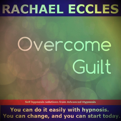 Overcome Guilt Hypnosis to Let Go of The Past and Let Go of Guilty Thoughts and Feelings, Acceptance Hypnosis Download or CD